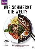Wie schmeckt die Welt? Die köstlichen Geheimnisse unseres Essens