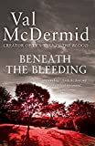 Beneath the Bleeding (Tony Hill and Carol Jordan)