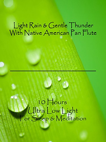 light-rain-and-gentle-thunder-with-native-american-pan-flute-10-hours-ultra-low-light-for-sleep-and-