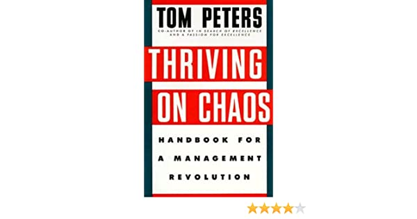 TOM PETERS THRIVING ON CHAOS PDF DOWNLOAD