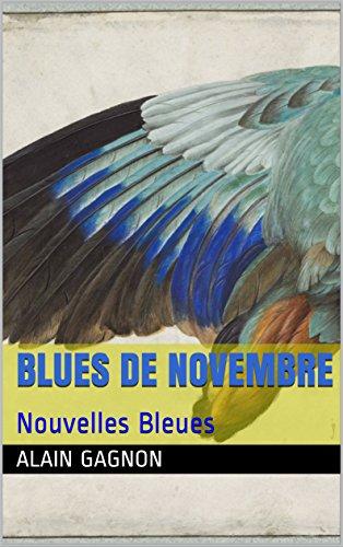 Blues de Novembre: Nouvelles Bleues