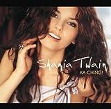 Ka - Ching by Shania Twain (2003-08-02) -