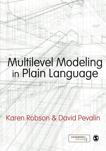 Multilevel Modeling in Plain Language por Karen Robson