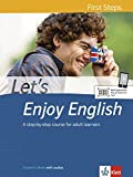 Lets Enjoy English First Steps: A step-by-step course for adult learners. Students Book with audios