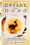 Der Gesang des Dodo: eine Reise durch die Evolution der Inselwelten