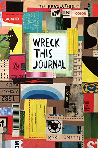 Wreck This Journal. Now in Color por Keri Smith