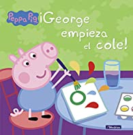 ¡George empieza el cole! par  Varios autores
