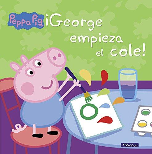¡George empieza el cole! (Peppa Pig. Primeras lecturas) por Varios autores