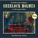 Sherlock Holmes - Die neuen Fälle: Folge 30: Das Rätsel der Aurora