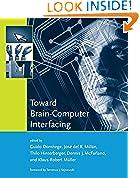 #10: Toward Brain-Computer Interfacing (Neural Information Processing Series)