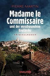 Madame le Commissaire und der verschwundene Engländer: Kriminalroman (Ein Fall für Isabelle Bonnet 1)