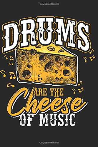 Slicer-board (Drums Are The Cheese: Drummer Music Novelty Instrument Gift ~ Small Lined Notebook)