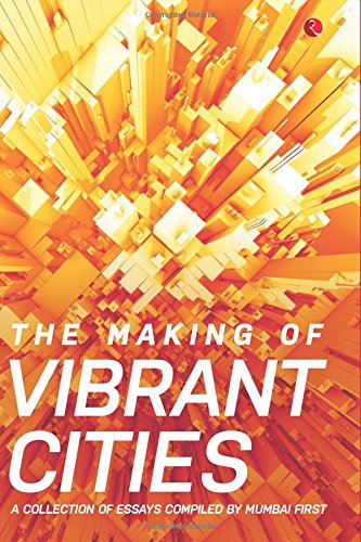 The Making of Vibrant Cities