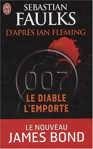James Bond 007 : Le diable l'emporte