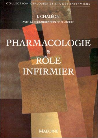 Pharmacologie & rôle infirmier