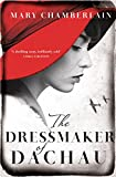 The Dressmaker of Dachau by Mary Chamberlain front cover