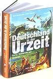 Deutschland in der Urzeit - Horst Güntheroth, Peter Pursche