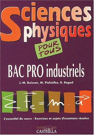 Sciences physiques, bac pro industriel