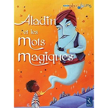 Aladin et les mots magiques
