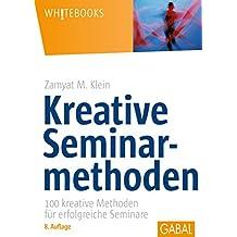 Kreative Seminarmethoden (Whitebooks)