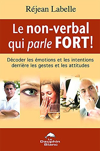 Le non-verbal qui parle fort !