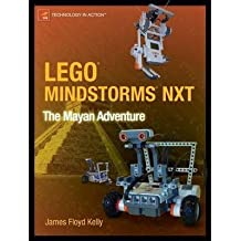 [ [ Lego Mindstorms NXT: The Mayan Adventure (Technology in Action) ] ] By Kelly, James Floyd ( Author ) Jan - 2007 [ Paperback ]