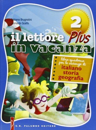 Il lettore in vacanza plus. Libro quaderno per le vacanze di italiano, storia, geografia. Per la Scuola media. Con espansione online: 2
