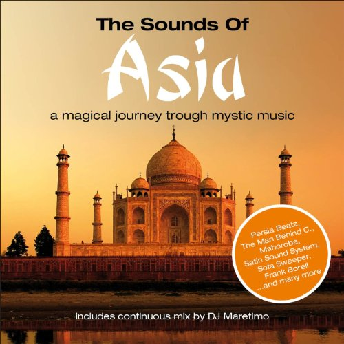 The Sounds of Asia, Vol. 1 - A...