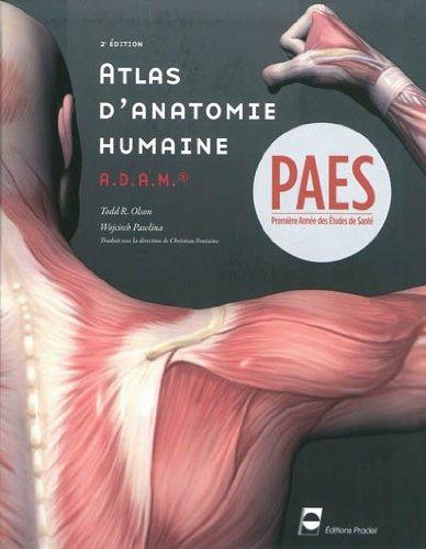 Atlas d'anatomie humaine A.D.A.M. - 2ème édition: PAES - Prmière année des études de santé.