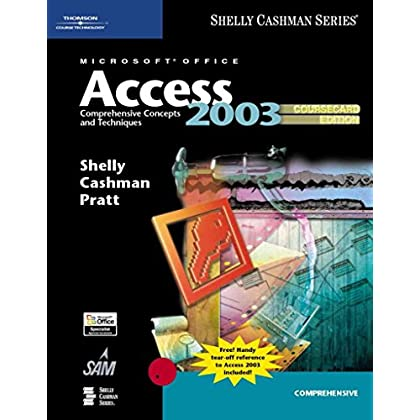 [(Microsoft Office Access 2003 : Comprehensive Concepts and Techniques)] [By (author) Gary B. Shelly ] published on (April, 2005)