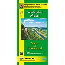 Saar - Obermosel (WR): Topographische Karte mit Wander- und Radwanderwegen / Wandergebiet Mosel (Freizeitkarten Rheinland-Pfalz 1:15000 /1:25000)