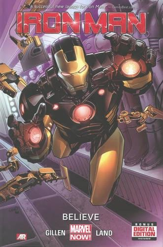 Iron Man - Volume 1: Believe (Marvel Now) (Iron Man Marvel Now)