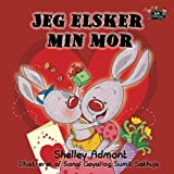 Jeg elsker min mor (danish children books, danish baby books, danish kids books): danish language books