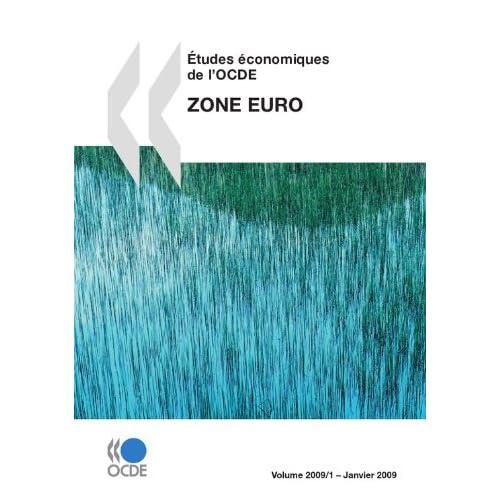 Études économiques de l'OCDE : Zone euro 2009 (ECONOMIE)