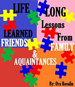 How Did I know I was Homosexual/Bisexual... (Life Long Lessons Learned from Friends, Family & Acquaintances Book 3) by [Rosalin, Ora, Rosalin, Bey]