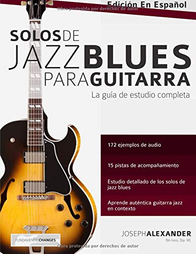Solos de jazz blues para guitarra por Mr Joseph Alexander