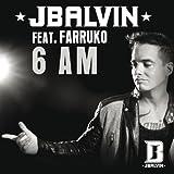 6 AM (Album Version) [feat. Farruko]