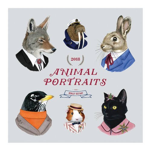 Berkley Bestiary Animal Portrait 2018 Wall Calendar (Calendars 2018)