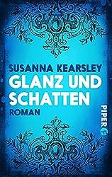 Glanz und Schatten: Roman