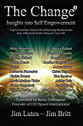 The Change 2: Insights into Self Empowerment (The Change Series)