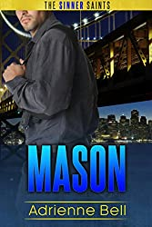 Mason: The Sinner Saints #4 (English Edition)