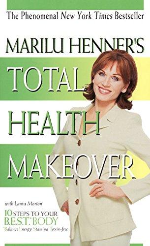 Marilu Henner's Total Health Makeover (HarperChoice)