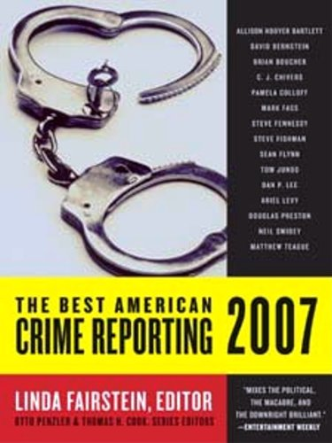 The Best American Crime Reporting 2007 (English Edition)
