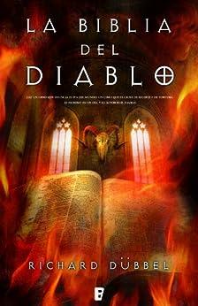 La Biblia del Diablo (B DE BOOKS) de [Dübell, Richard]