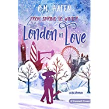 From Spring to Winter – London in Love: Liebesroman