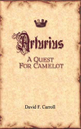 Arturius - A Quest For Camelot (English Edition)