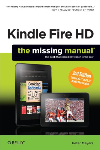 Kindle Fire HD: The Missing Manual eBook: Peter Meyers: Amazon.co.uk