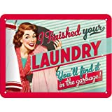 "Nostalgic Art 26102 (2 Pieces)-Say it 50""s Finished Your Laundry-Metal Sign 15 x 20 CM"