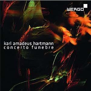 Hartmann : Concerto funebre. Schmid, Goodwin.