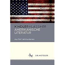 Amerikanische Literatur: Aus fünf Jahrhunderten